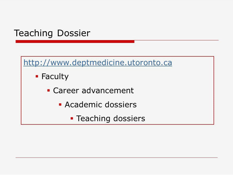 Teaching Dossier http://www.deptmedicine.utoronto.ca Faculty