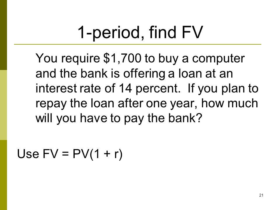 1-period, find FV