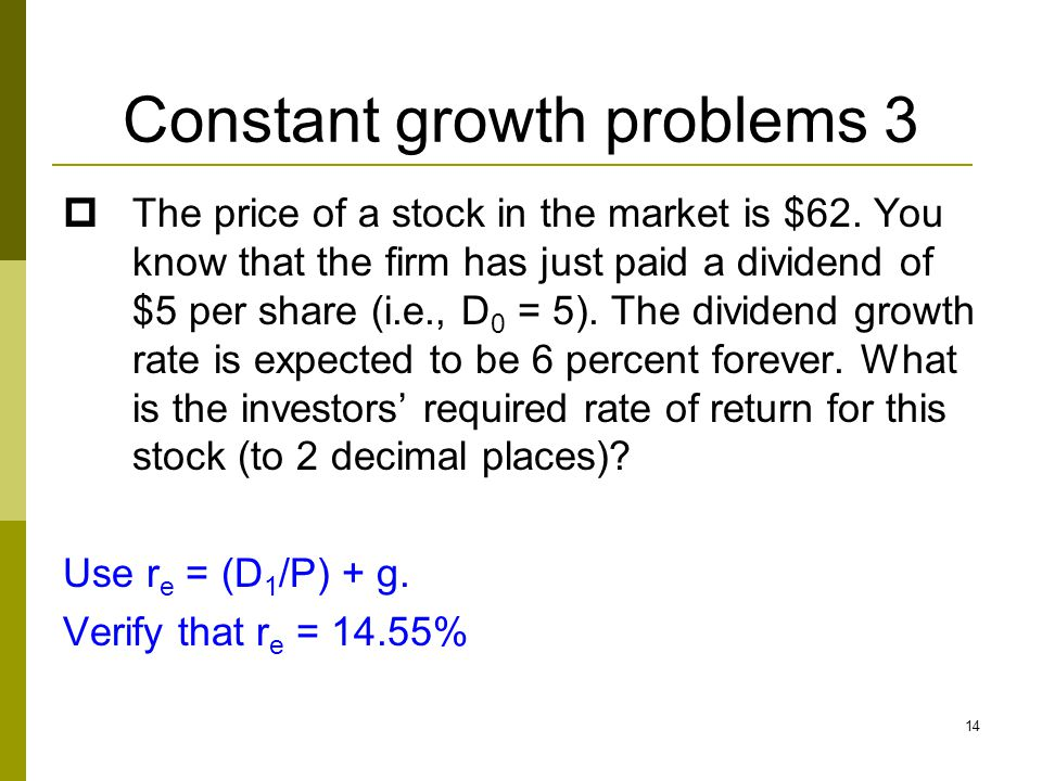 Constant growth problems 3