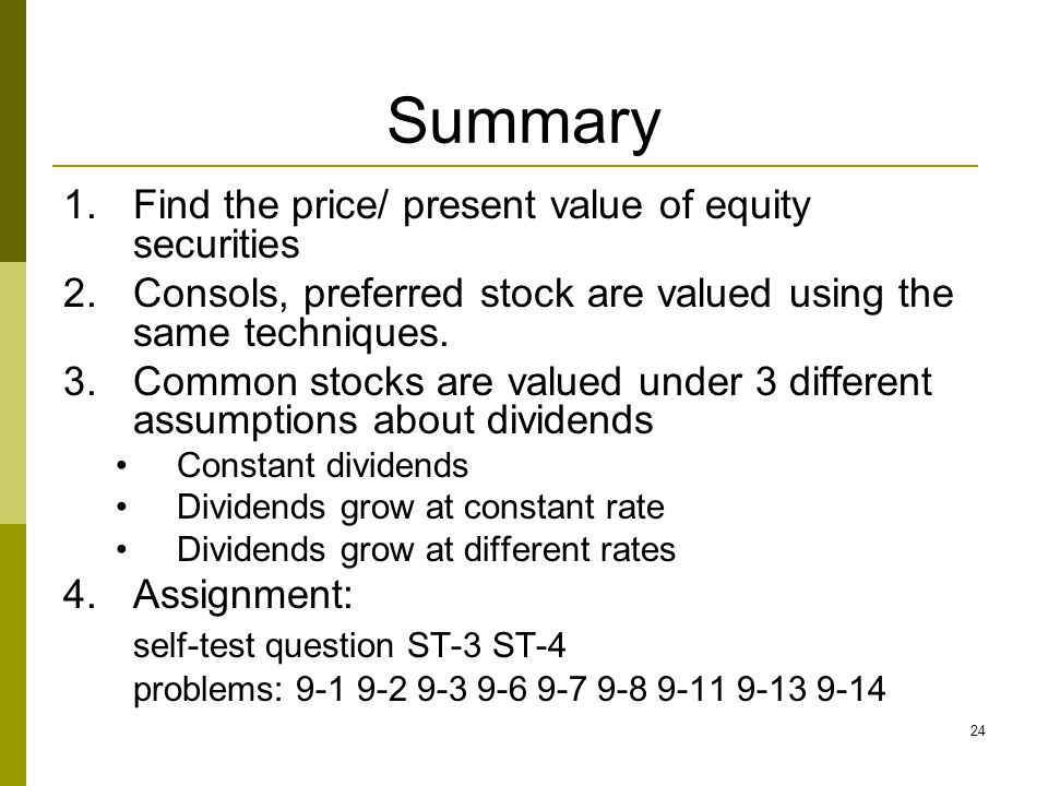 Summary Find the price/ present value of equity securities