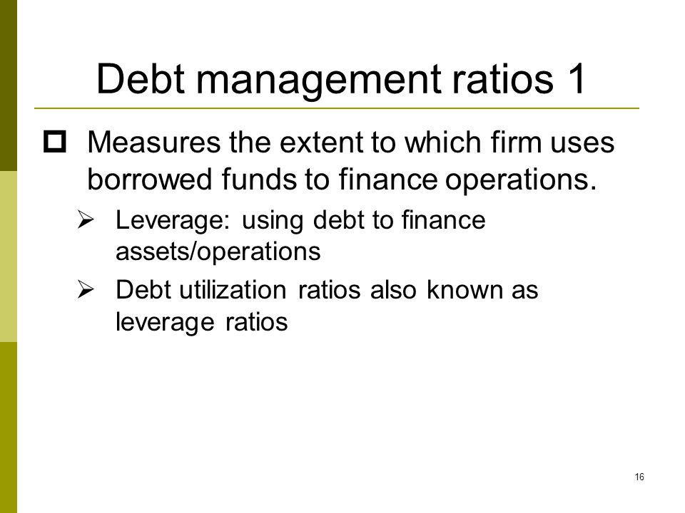 Debt management ratios 1
