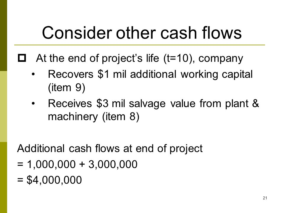 Consider other cash flows