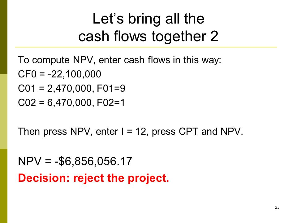 Let's bring all the cash flows together 2