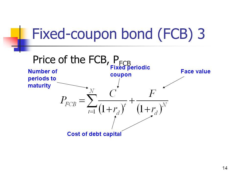Fixed-coupon bond (FCB) 3