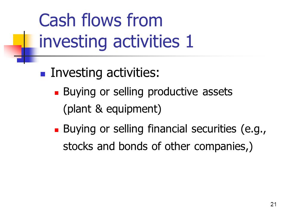 Cash flows from investing activities 1