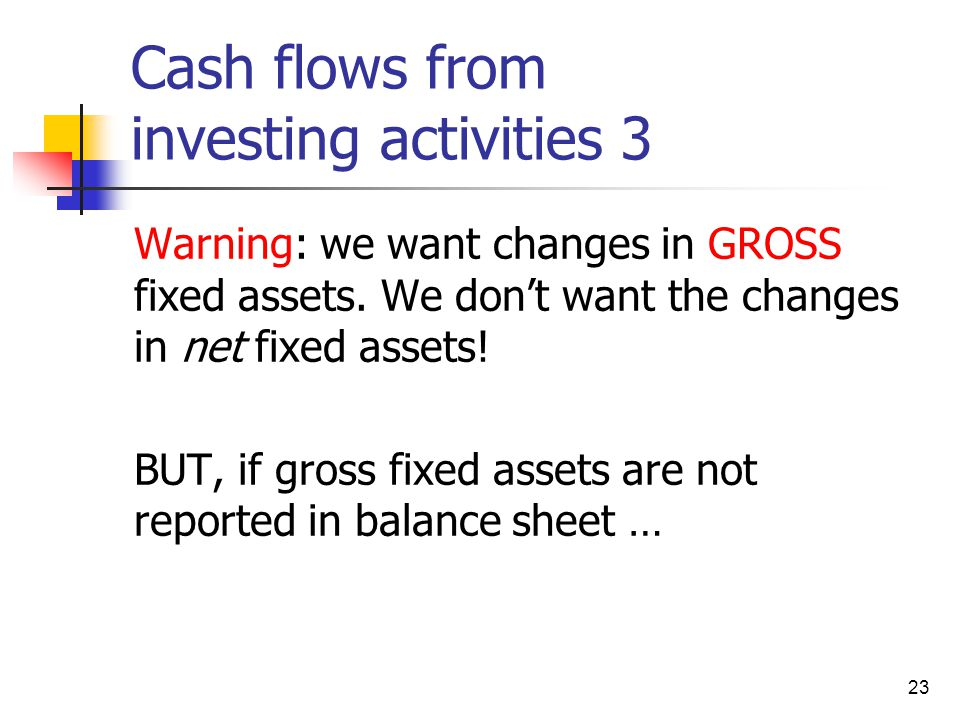 Cash flows from investing activities 3