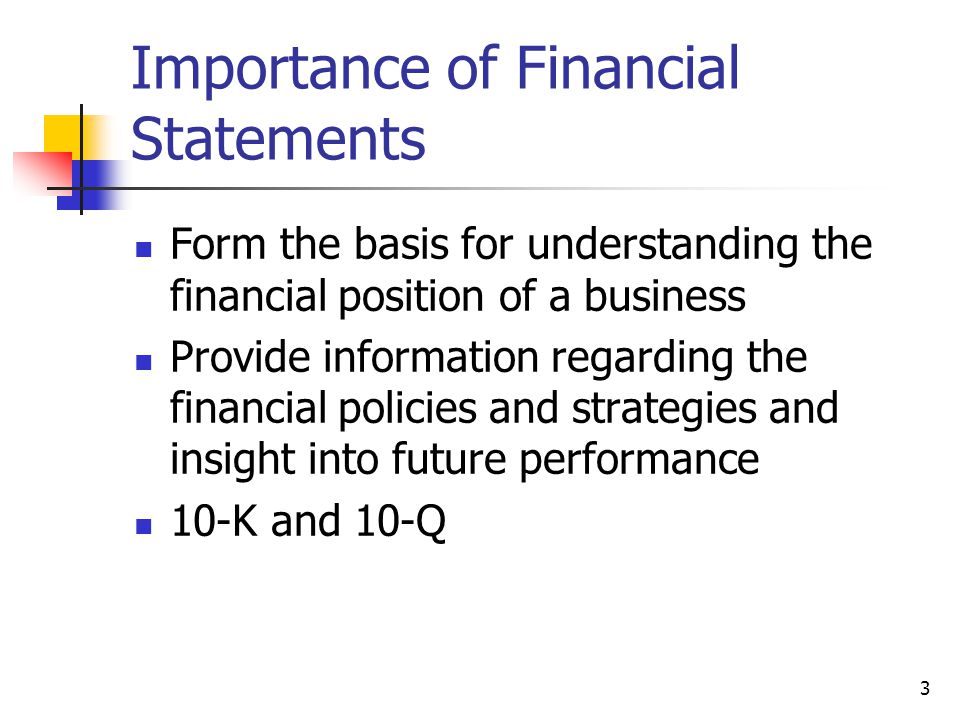 significance of financial reporting Why are financial statements important but here are three significant reasons financial statements tell you the performance and the value (sort of.
