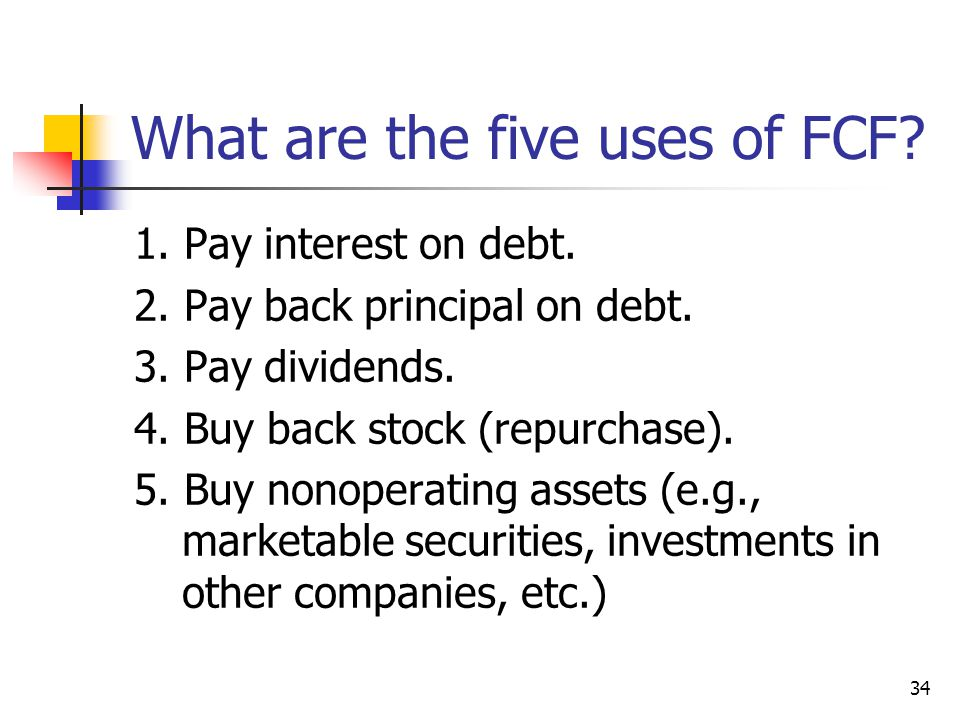 What are the five uses of FCF