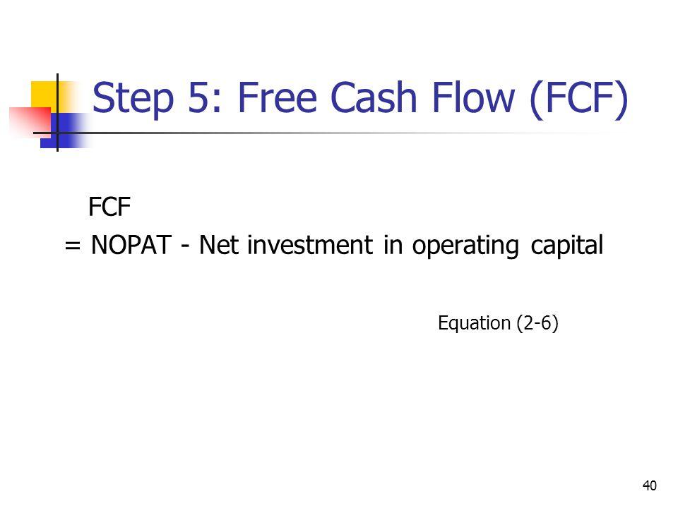 Step 5: Free Cash Flow (FCF)