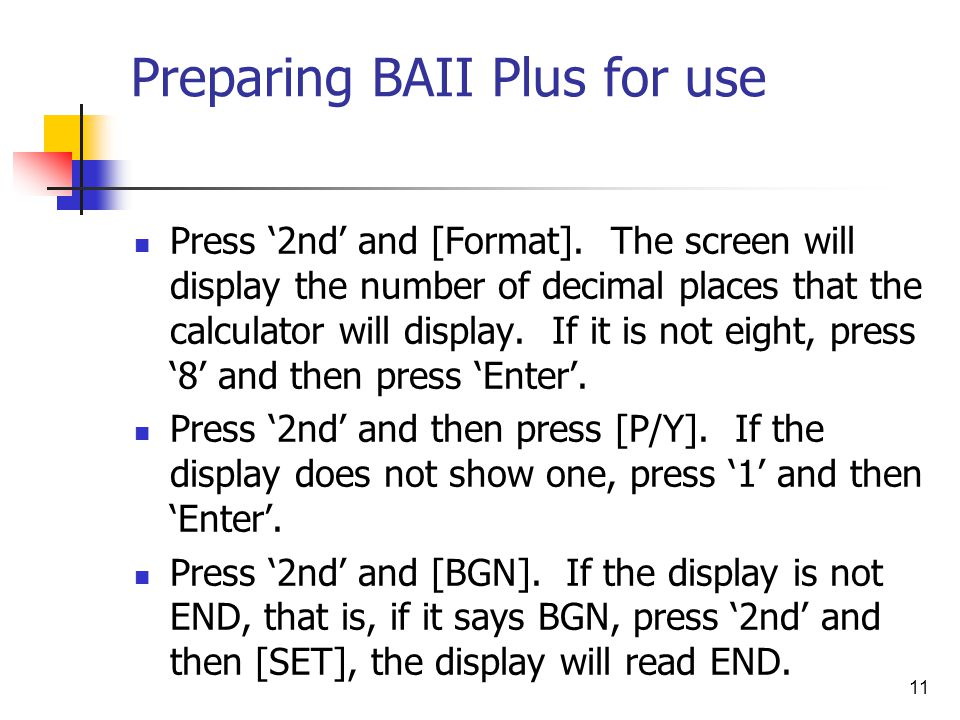 Preparing BAII Plus for use