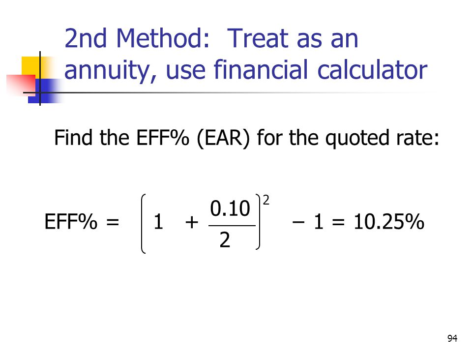 2nd Method: Treat as an annuity, use financial calculator