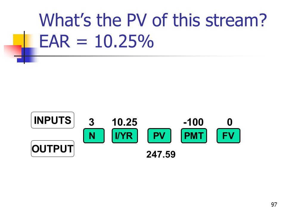 What's the PV of this stream EAR = 10.25%