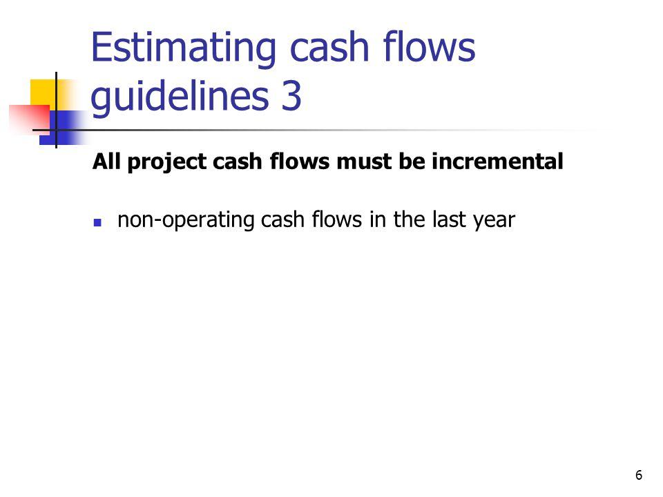 Estimating cash flows guidelines 3