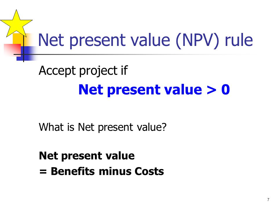 Net present value (NPV) rule