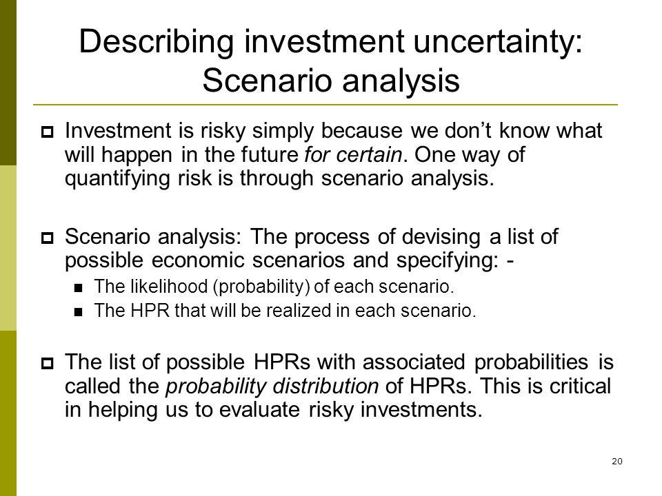 Describing investment uncertainty: Scenario analysis