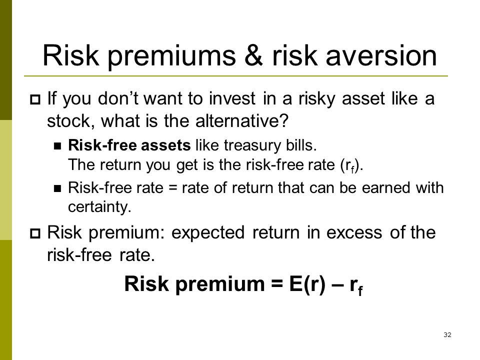 Risk premiums & risk aversion