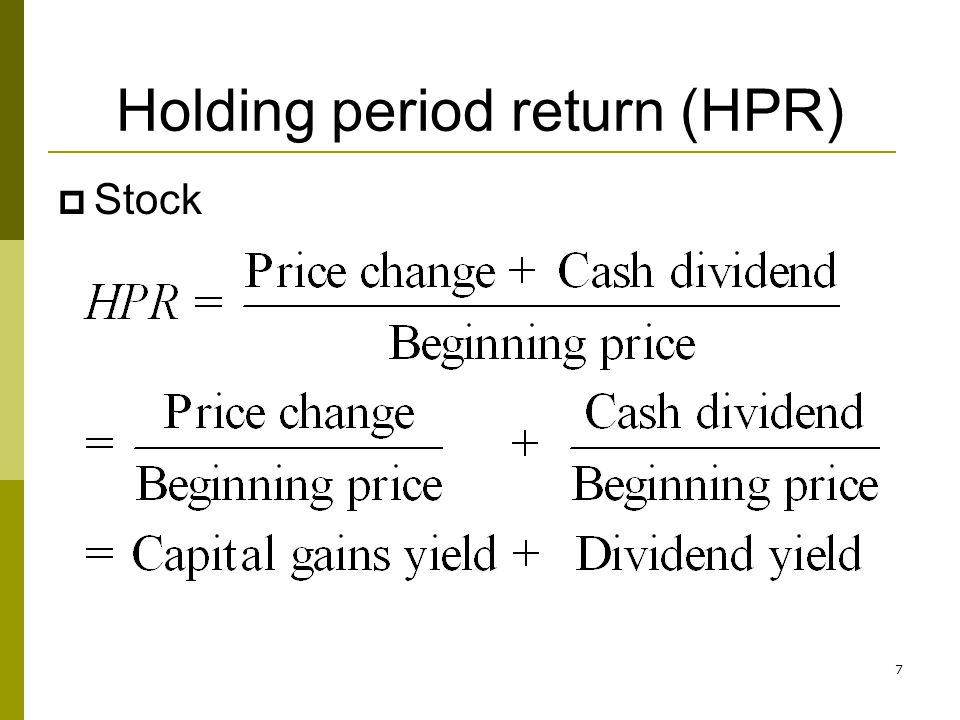 Holding period return (HPR)