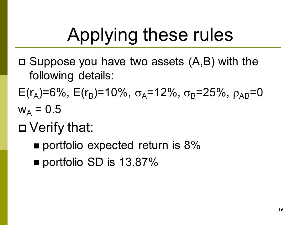 Applying these rules Verify that: