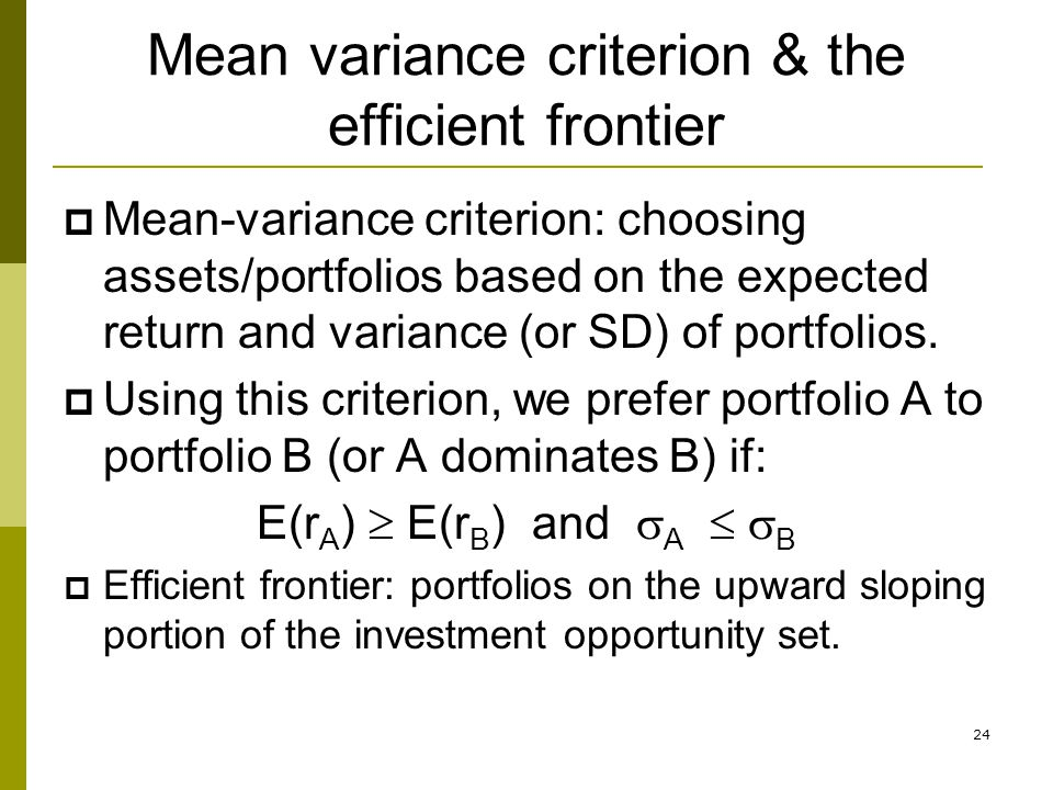Mean variance criterion & the efficient frontier