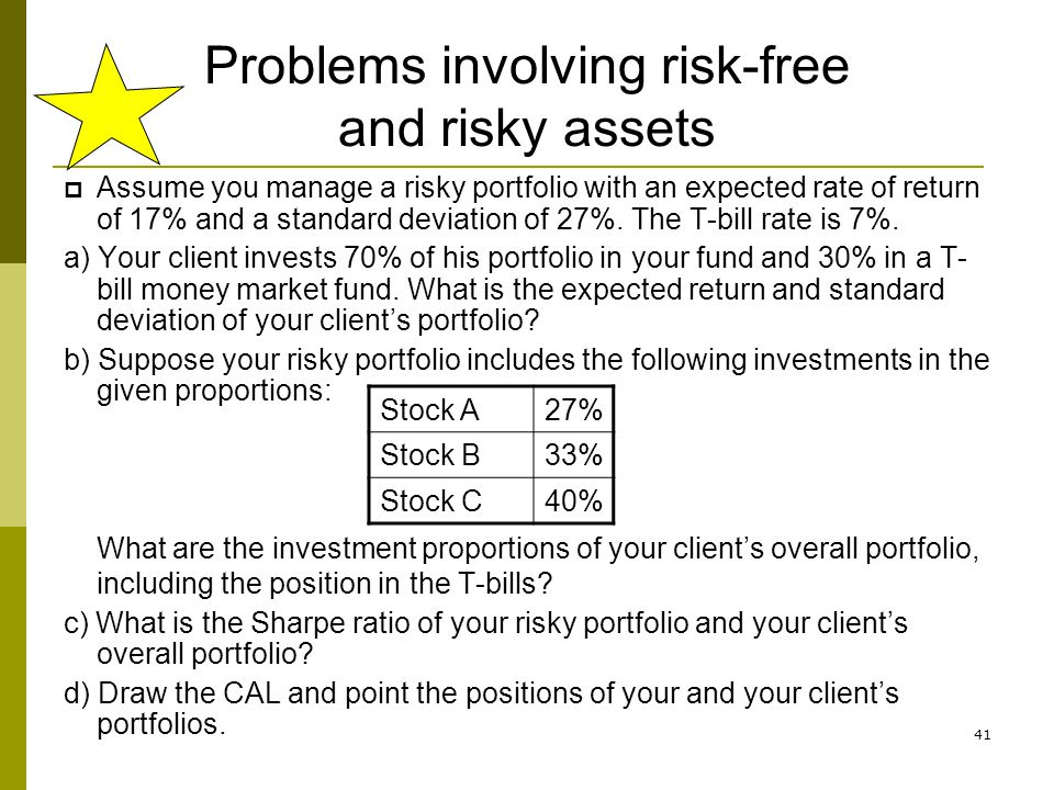 Problems involving risk-free and risky assets