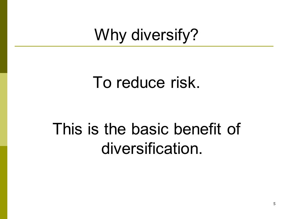 This is the basic benefit of diversification.
