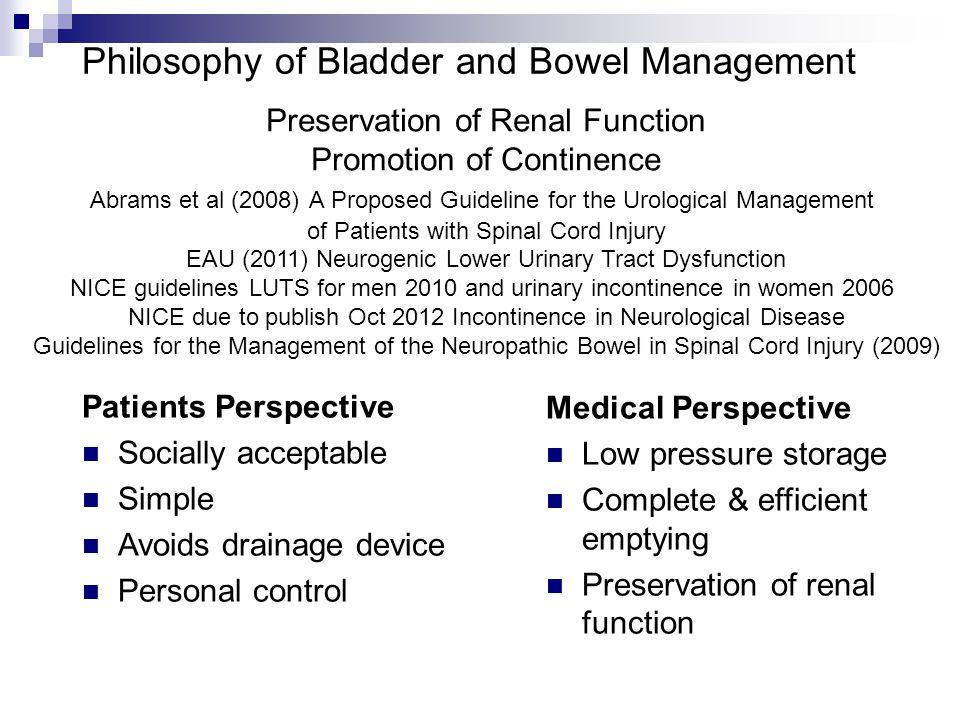 Philosophy of Bladder and Bowel Management