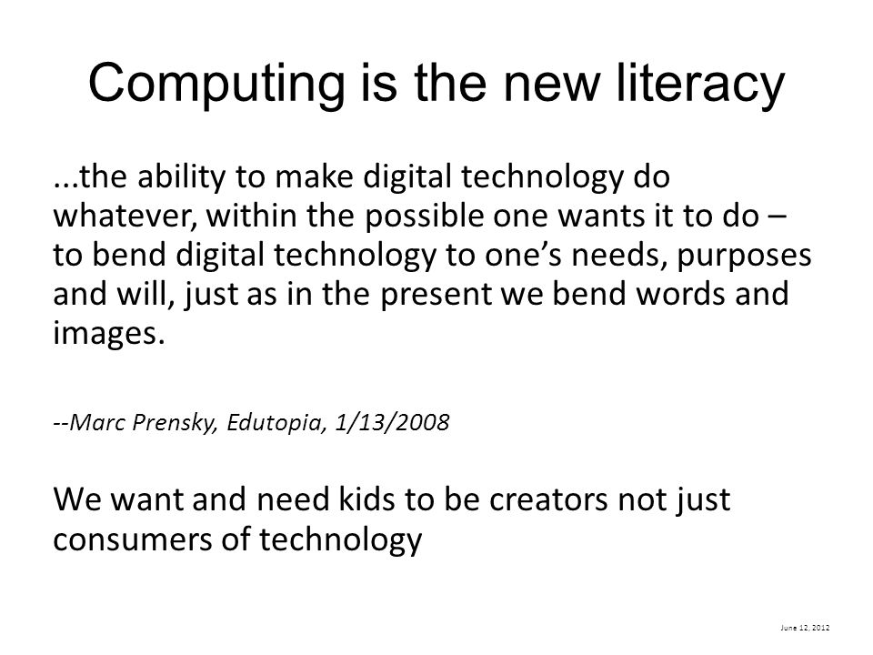 Computing is the new literacy