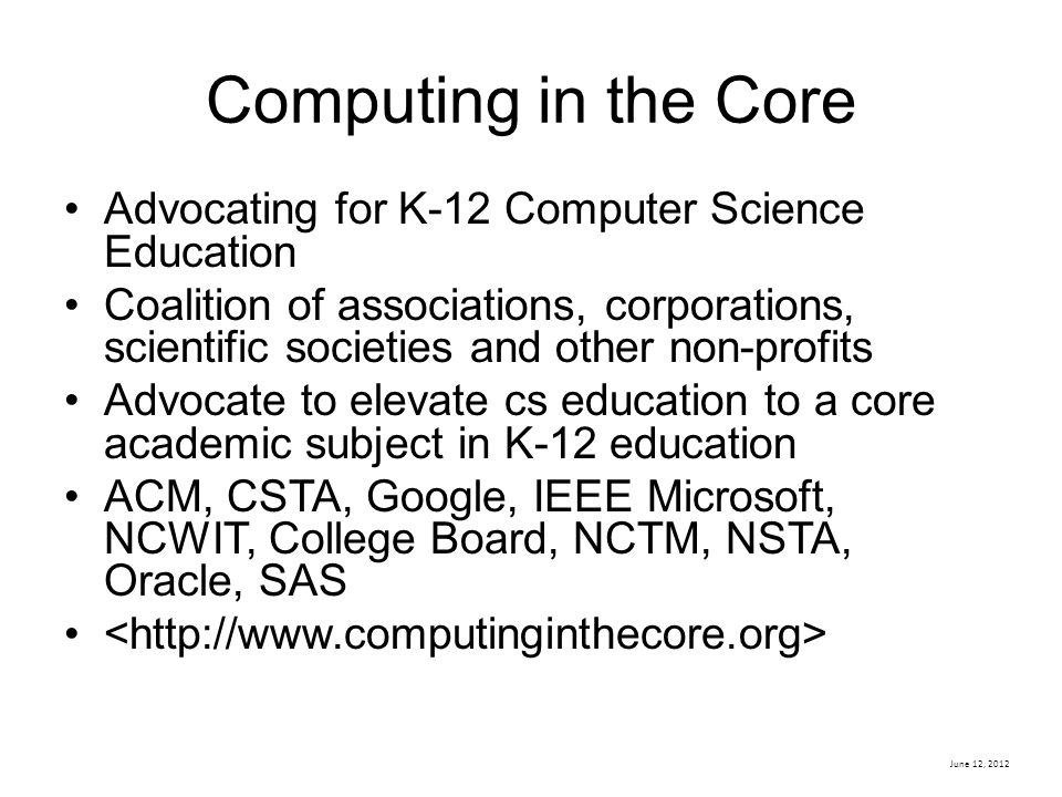 Computing in the Core Advocating for K-12 Computer Science Education