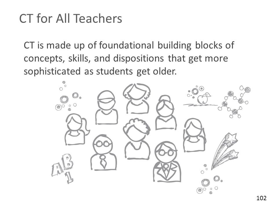 CT for All Teachers