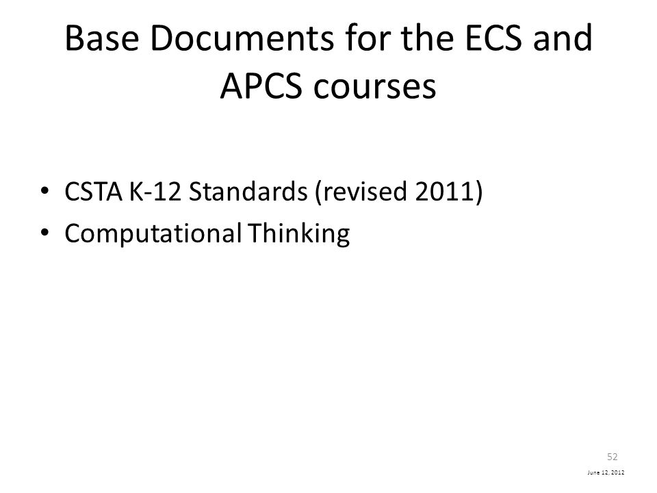 Base Documents for the ECS and APCS courses