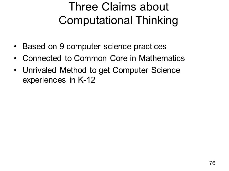 Three Claims about Computational Thinking