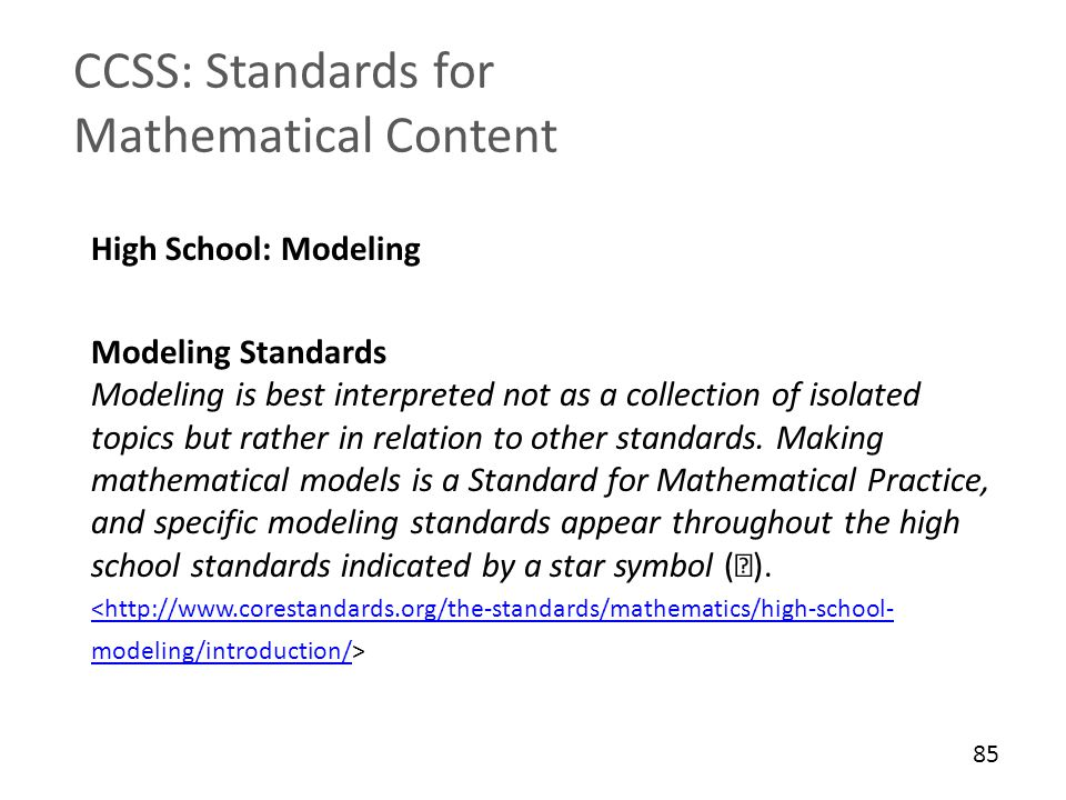 CCSS: Standards for Mathematical Content High School: Modeling