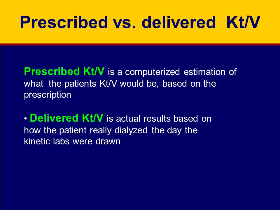 Prescribed vs. delivered Kt/V