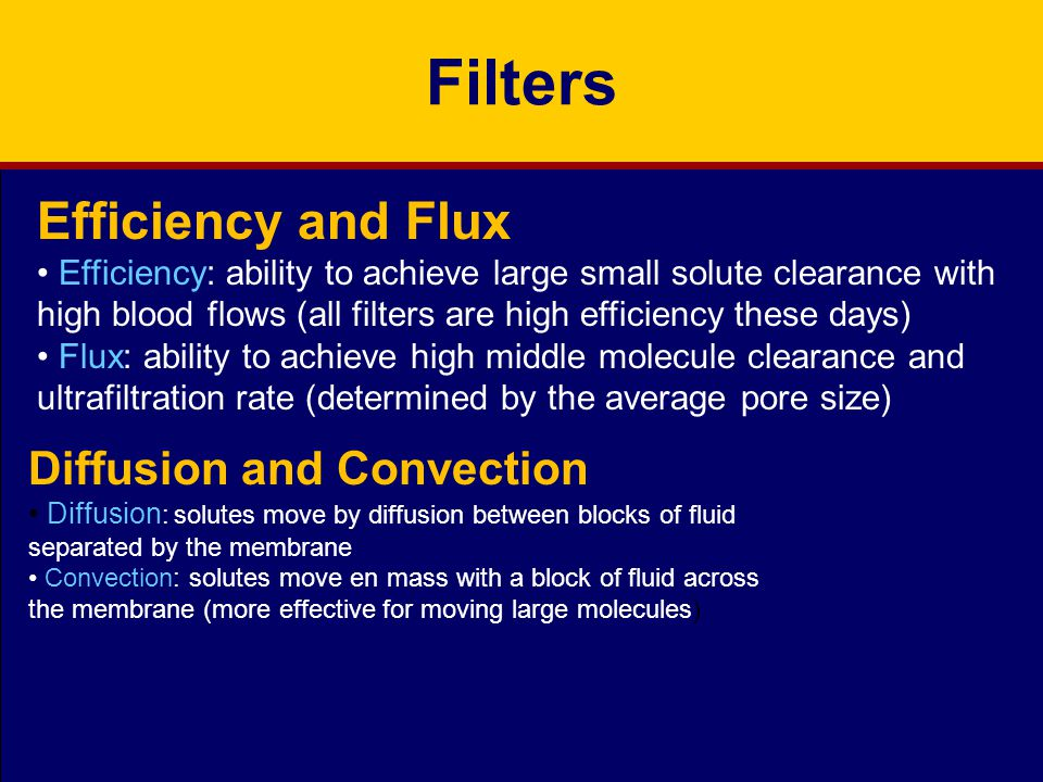 Filters Efficiency and Flux Diffusion and Convection