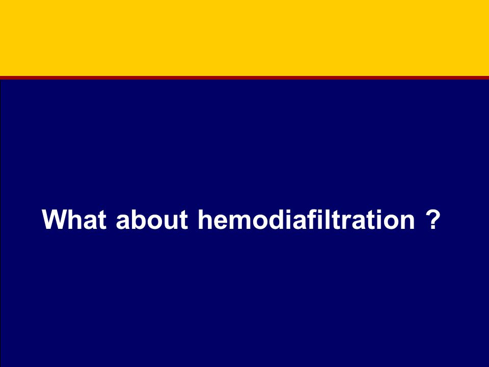 What about hemodiafiltration