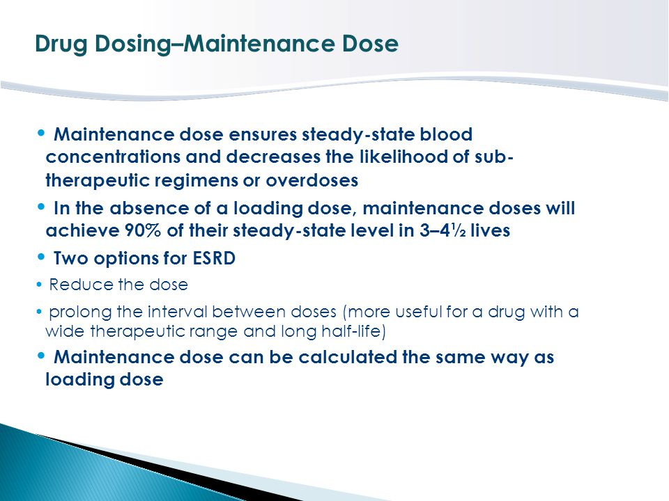 Drug Dosing–Maintenance Dose