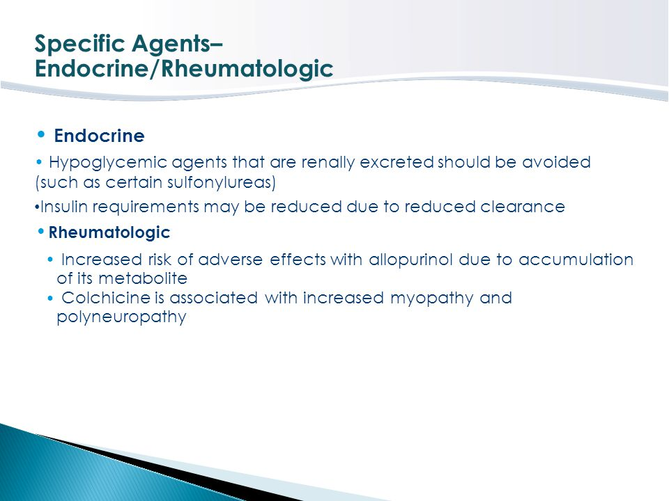 Specific Agents– Endocrine/Rheumatologic