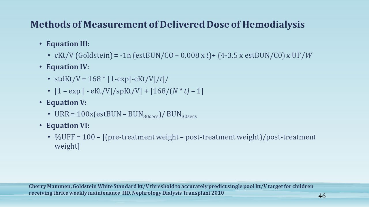 Methods of Measurement of Delivered Dose of Hemodialysis