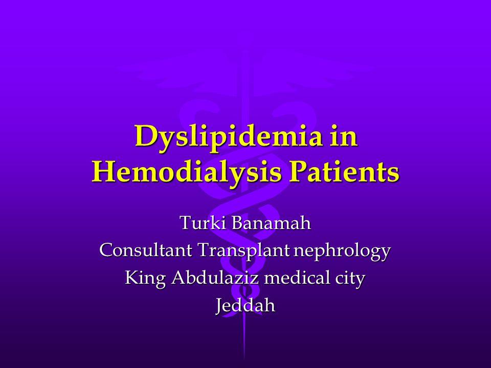 Dyslipidemia in Hemodialysis Patients