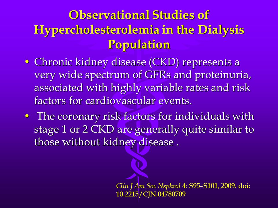 Observational Studies of Hypercholesterolemia in the Dialysis Population