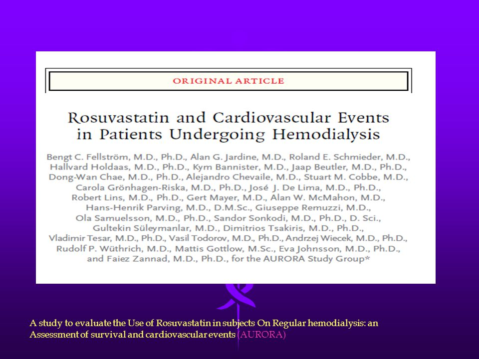 A study to evaluate the Use of Rosuvastatin in subjects On Regular hemodialysis: an