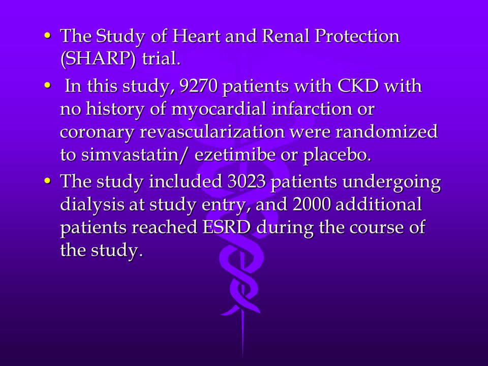 The Study of Heart and Renal Protection (SHARP) trial.