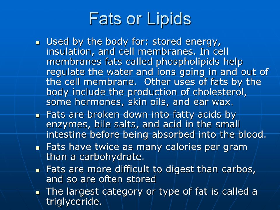 Fats or Lipids
