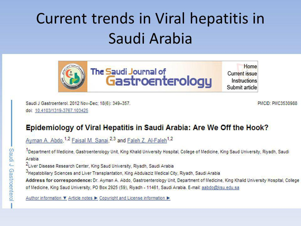Current trends in Viral hepatitis in Saudi Arabia