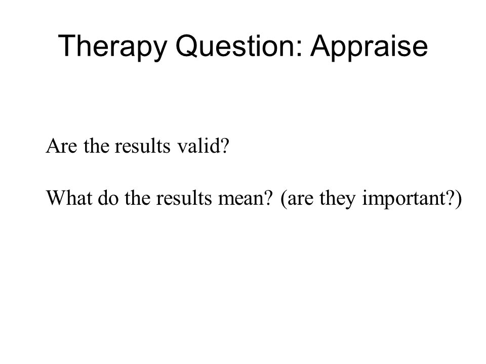 Therapy Question: Appraise