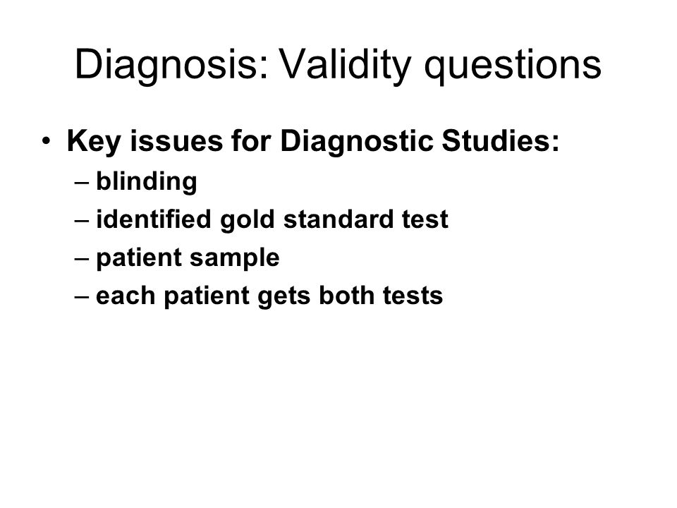 Diagnosis: Validity questions
