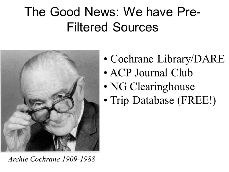 The Good News: We have Pre-Filtered Sources
