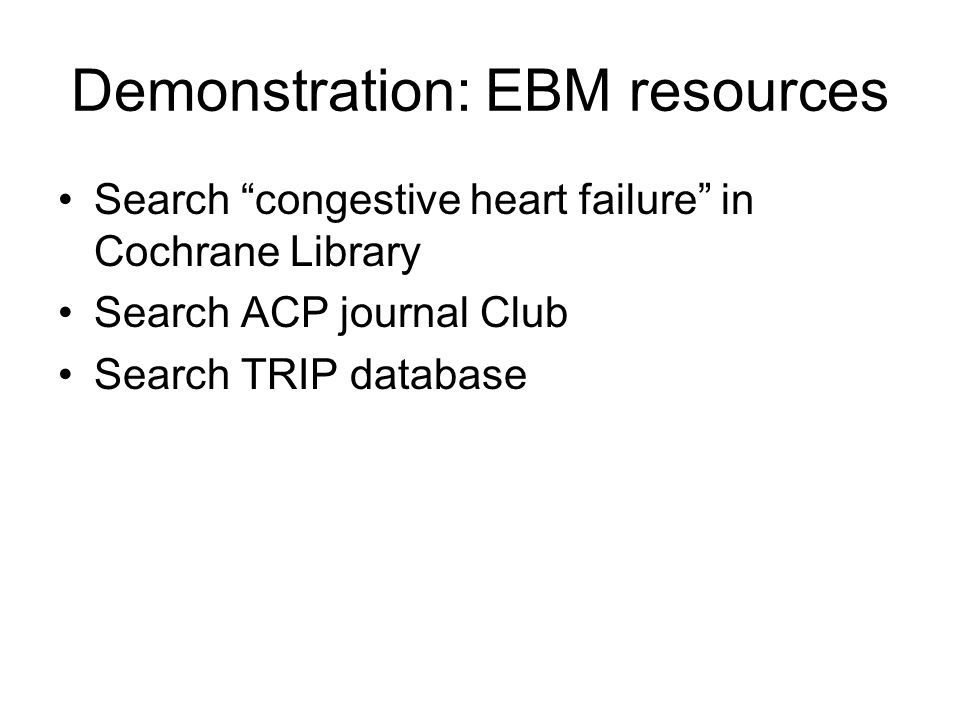 Demonstration: EBM resources