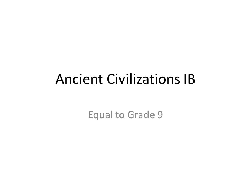 Ancient Civilizations IB
