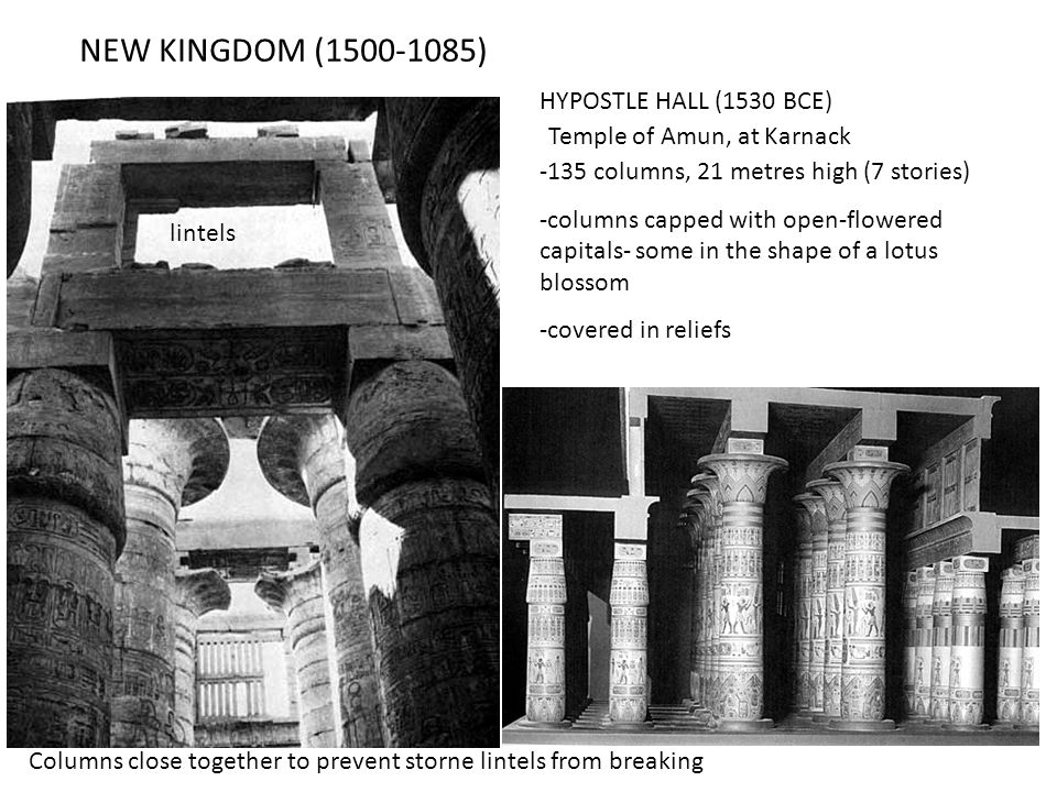 NEW KINGDOM (1500-1085) HYPOSTLE HALL (1530 BCE)